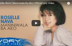 Roselle Nava - Maniniwala Ba Ako