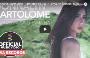 Donnalyn Bartolome - Itatama Pa Ba O Tama Na