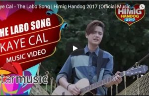 Kaye Cal - The Labo Song (Himig Handog 2017)