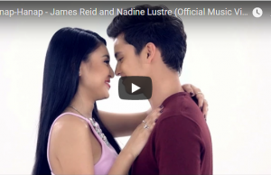 James Reid and Nadine Lustre - Hanap-Hanap