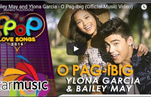 Bailey May and Ylona Garcia - O Pag-ibig