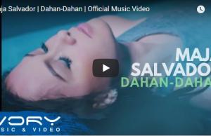 Maja Salvador - Dahan-Dahan