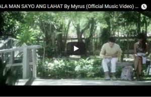 Myrus - Wala Man Sa'yo Ang Lahat