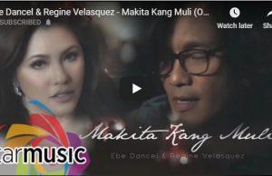 Ebe Dancel & Regine Velasquez - Makita Kang Muli