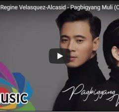Erik Santos & Regine Velasquez - Pagbigyang Muli