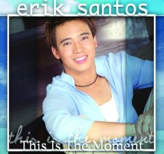 Erik Santos - This Is The Moment