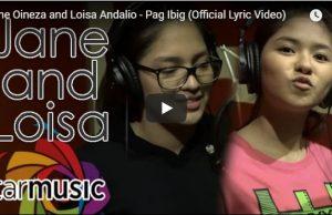 Jane Oineza & Loisa Andalio - Pag Ibig