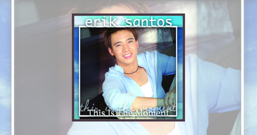 Erik Santos - This Is The Moment Album