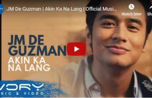 JM De Guzman - Akin Ka Na Lang
