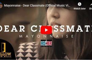 Mayonnaise - Dear Classmate