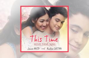 James Reid & Nadine Lustre - This Time OST