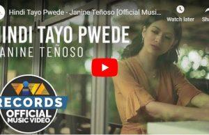 Janine Teñoso - Hindi Tayo Pwede