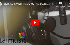 Jovit Baldivino - Honey, My Love (So Sweet)