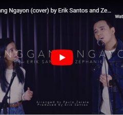 Erik Santos & Zephanie - Hanggang Ngayon