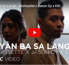 Morisette, Jason Dy, KIKX - Diyan Ba Sa Langit