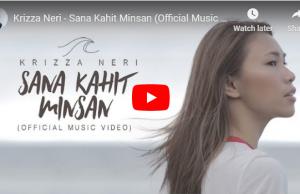 Krizza Neri - Sana Kahit Minsan