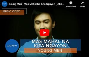 Young Men - Mas Mahal Na Kita Ngayon
