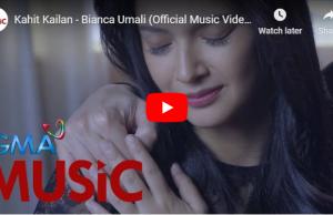 Bianca Umali - Kahit Kailan