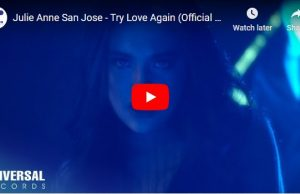 Julie Anne San Jose - Try Love Again