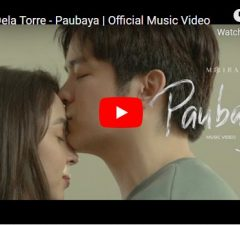 Moira Dela Torre - Paubaya Official Music Video