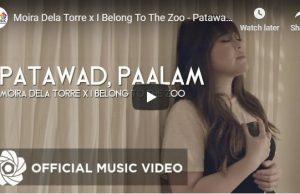 Moira Dela Torre & I Belong To The Zoo - Patawad, Paalam