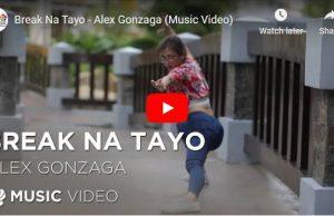 Alex Gonzaga - Break Na Tayo