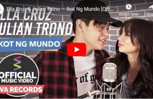 Ella Cruz & Julian Trono - Ikot Ng Mundo