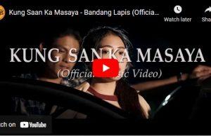 Bandang Lapis - Kung San Ka Masaya